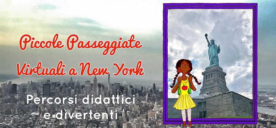 Piccole Passeggiate virtuali a New York